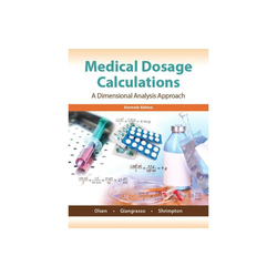 Medical Dosage Calculations - 11th Edition by June Olsen & Anthony Giangrasso & Dolores Shrimpton (Paperback)