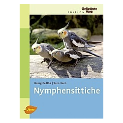 Nymphensittiche. Sven Koch  Georg Radtke  - Buch