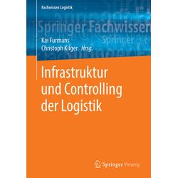 Infrastruktur der Logistik: Buch von