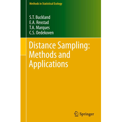 Distance Sampling: Methods and Applications als Buch von Stephen T. Buckland/ E. A. Rexstad/ T. A. Marques/ C. S. Oedekoven