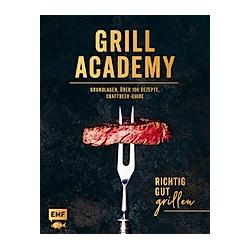 Grill Academy - Richtig gut grillen - Buch