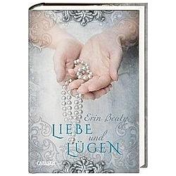 Liebe und Lügen / Kampf um Demora Bd.2. Erin Beaty  - Buch