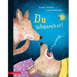 Du schnarchst! als Buch von Andrea Schütze