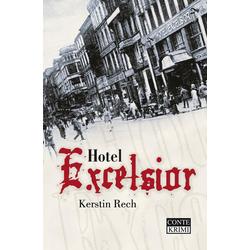 Hotel Excelsior: Buch von Kerstin Rech