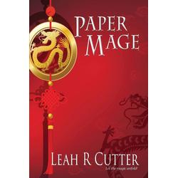Paper Mage als Taschenbuch von Leah R Cutter