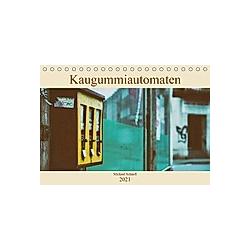 Kaugummiautomaten (Tischkalender 2021 DIN A5 quer) - Kalender