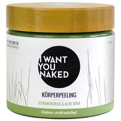 I WANT YOU NAKED 720 g Körperpeeling Zitronengras & Aloe Vera 720g