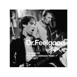 DR.FEELGOOD - I'm A Man (Best Of The Wilko Johnson Years74-77) (CD)