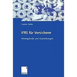 IFRS für Versicherer. Carsten Zielke  - Buch