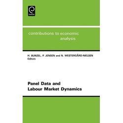 Panel Data and Labour Market Dynamics als Buch von Peter Jensen/ Niels C. Westergard-Nielsen