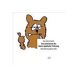 Das Geheimnis der Bären Apotheke Tettnang. Cornelius W. M. Oettle  - Buch