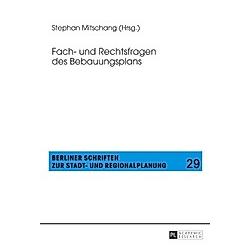 Fach- und Rechtsfragen des Bebauungsplans - Buch