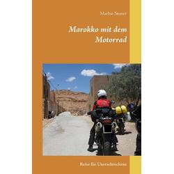 Marokko mit dem Motorrad als Buch von Marbie Stoner