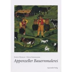 Appenzeller Bauernmalerei als Buch von Rudolf Hanhart/ Stefan Sonderegger