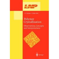 Polymer Crystallization: eBook von