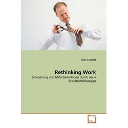 Rethinking Work als Buch von Leon Lenhart