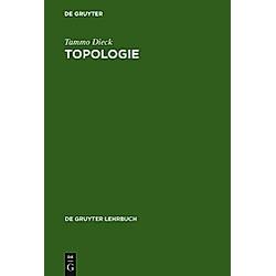 Topologie. Tammo tom Dieck  - Buch