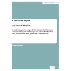 Autismustherapien: eBook von Caroline von Taysen