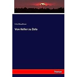 Von Keller zu Zola. Fritz Mauthner  - Buch