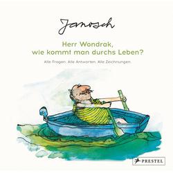 Janosch: Herr Wondrak wie kommt man durchs Leben?: Buch von Janosch
