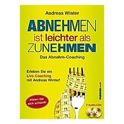 Abnehmen ist leichter als Zunehmen. Das Abnehm-Coaching, 2 Audio-CDs
