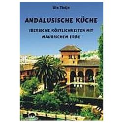 Andalusische Küche. Ute Tietje  - Buch