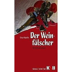 Der Weinfälscher. Gisa Köpcke  - Buch