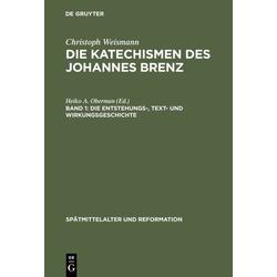 Die Entstehungs- Text- und Wirkungsgeschichte als Buch von Christoph Weismann