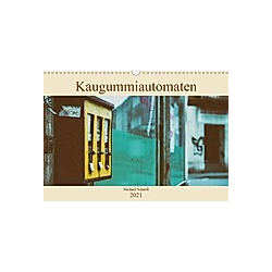 Kaugummiautomaten (Wandkalender 2021 DIN A3 quer) - Kalender