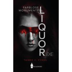 LIQUOR.exe: eBook von Taimee C. Pyros