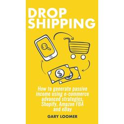 Dropshipping als Buch von Gary Loomer