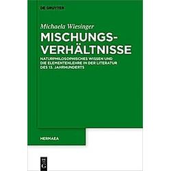 Mischungsverhältnisse. Michaela Wiesinger  - Buch