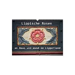 Lippische Rosen (Wandkalender 2021 DIN A3 quer)