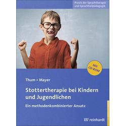 Stottertherapie bei Kindern und Jugendlichen: eBook von Georg Thum/ Ingeborg Mayer