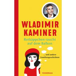 Rotkäppchen raucht auf dem Balkon als Buch von Wladimir Kaminer