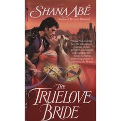 The Truelove Bride: eBook von Shana Abé