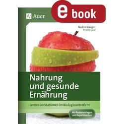 Nahrung & gesunde Ernährung: eBook von Nadine Graf/ Erwin Graf