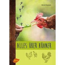 Alles über Hühner