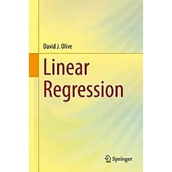Linear Regression. David Olive  - Buch