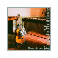 Ernesto Martinez - Mutaciones (CD)