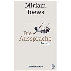 Die Aussprache. Miriam Toews  - Buch