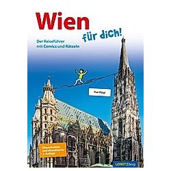 Wien für dich!. Kristina Pongracz  - Buch