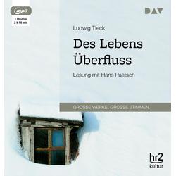 Des Lebens Überfluss als Hörbuch CD von Ludwig Tieck