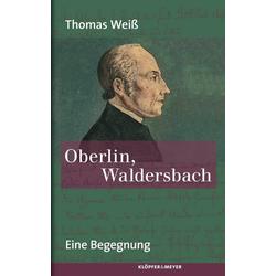 Oberlin Waldersbach als Buch von Thomas Weiß