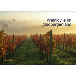 Weinidylle im SüdburgenlandAT-Version (Wandkalender 2021 DIN A3 quer)