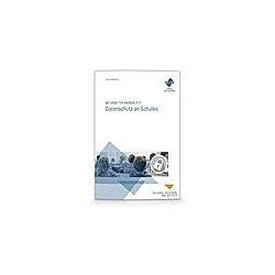 Mitarbeiter-Merkblatt Datenschutz an Schulen. Maria Dimartino  - Buch