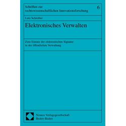 Elektronisches Verwalten als Buch von Lutz Schreiber