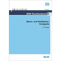 Beton- und Stahlbeton-Fertigteile als Buch von