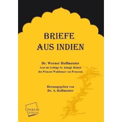 Briefe aus Indien als Buch von W. Hoffmeister