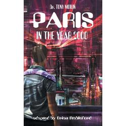 Paris in the Year 2000 als Taschenbuch von Tony Moilin